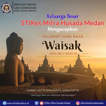 Keluarga Besar STIKes Mitra Husada Medan mengucapkan Selamat Hari Raya Waisak 2564 BE / 2020 M