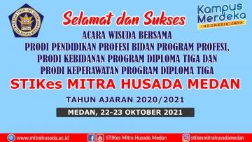 Acara Wisuda Bersama Prodi Kebidanan Program Diploma Tiga dan Prodi Keperawatan Program Diploma Tiga T.A  2020/2021