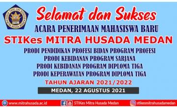 Selamat dan Sukses Acara Penerimaan Mahasiswa Baru TA 2021/2022